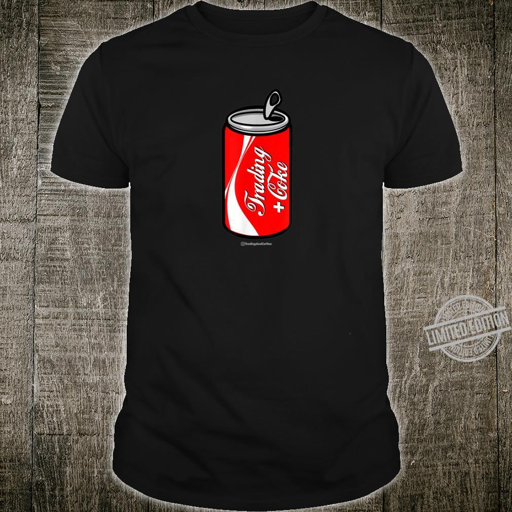 Trading and Soda Shirt